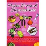 Part of the Make More of Vegetables series, with inventive recipes both veggie and meat - and shows you how to grow from seed.