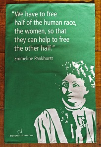 """""""We have to free half the human race, the women, so that they can help free the other half.""""  Quote by Emmeline Pankhurst and her and image"""
